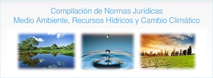 Medio Ambiente, Recursos Hídricos y Cambio Climático